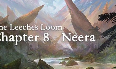 The Leeches Loom, Chapter 8 – Neera