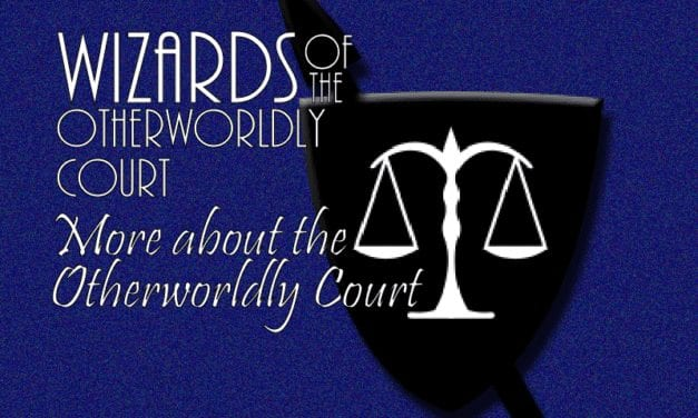 More About the Otherworldly Court 3: Naming Conventions Part 2 – Worlds