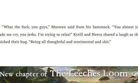 The Leeches Loom, Chapter 24 – Moswen