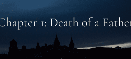 Chapter 1: Death of a Father
