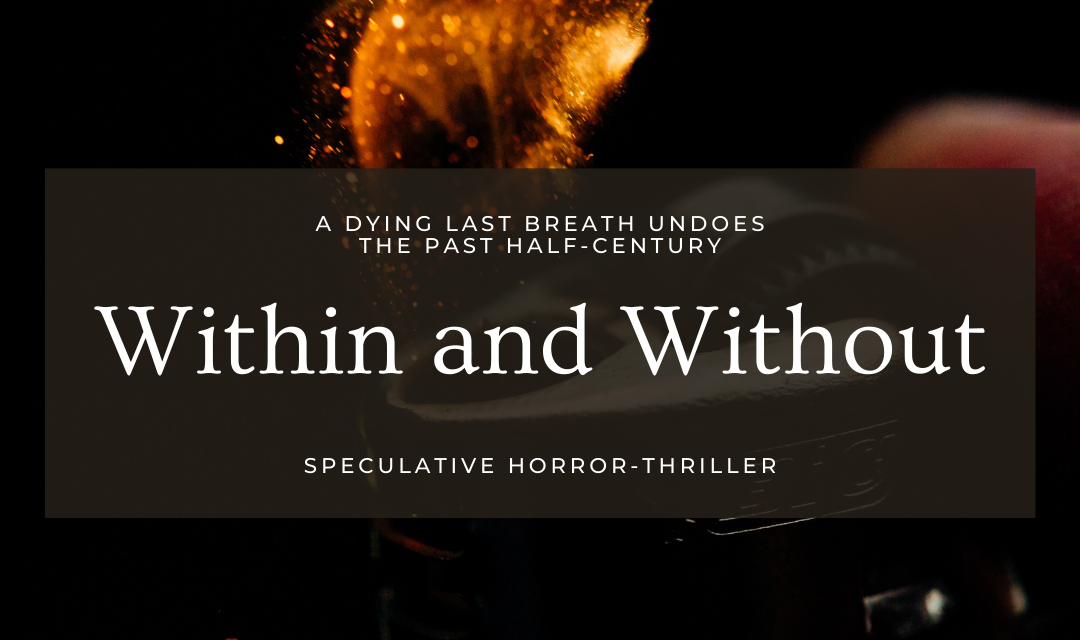 Within and Without – Part 1