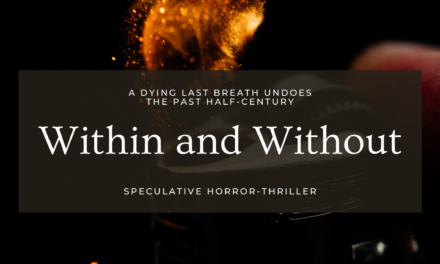 Within and Without – Part 2