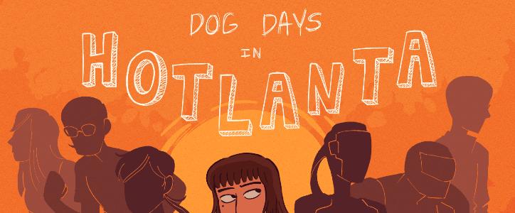 Dog Days in Hotlanta – Chapter 40: It Was Always Him