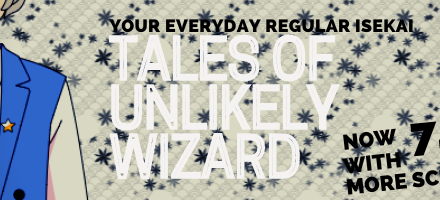 Tales of Unlikely Wizard — 1.07