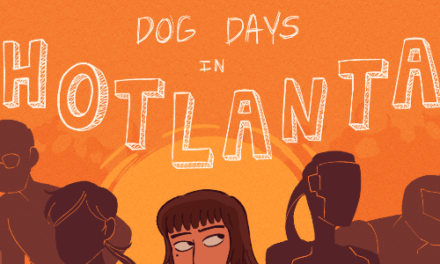 Dog Days in Hotlanta – Chapter 45: Tensions Ratcheting Up