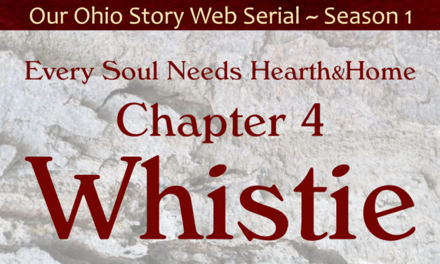 Chapter 4 ~ Whistie
