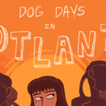 Dog Days in Hotlanta – Chapter 46: Food and Fun and Danger!