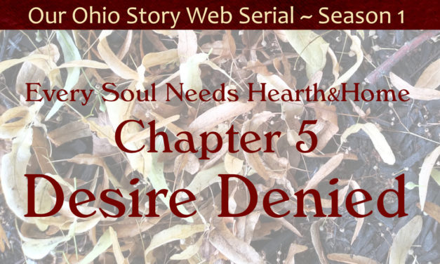 Chapter 5 ~ Desire Denied