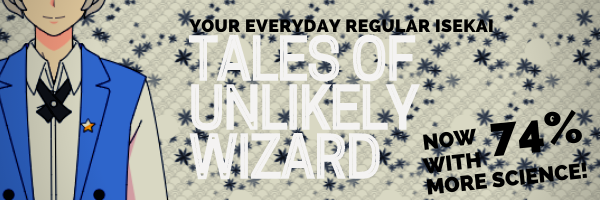 Tales of Unlikely Wizard — 1.11