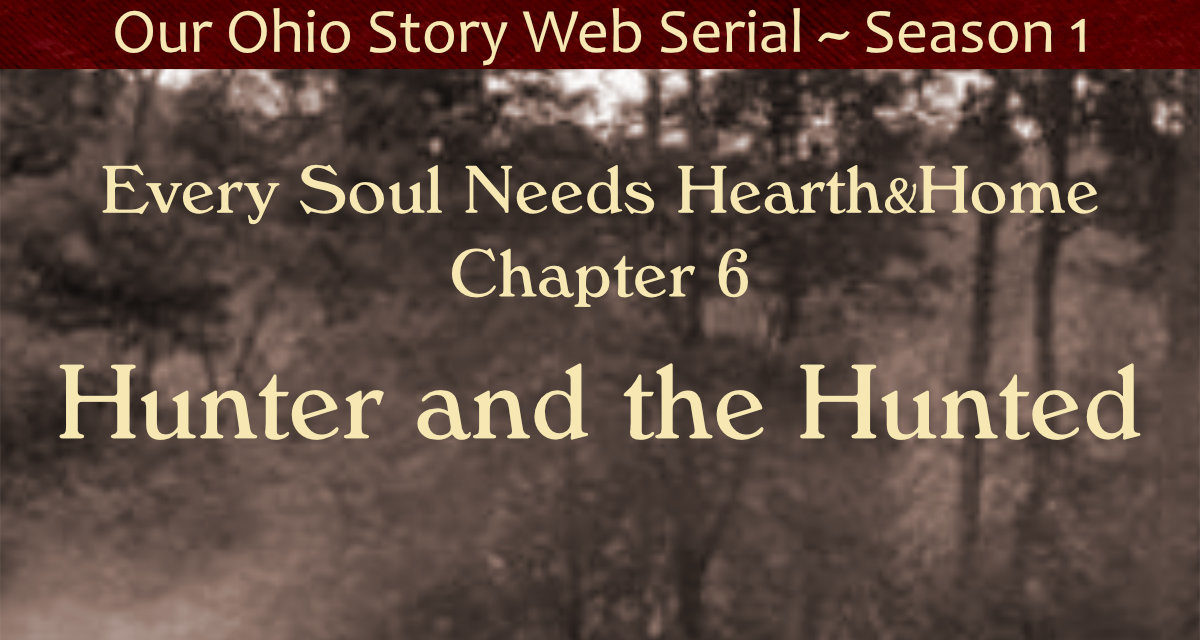 Chapter 6 ~ Hunter and the Hunted
